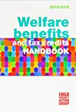 Welfare Benefits and Tax Credits Handbook 2014 /15