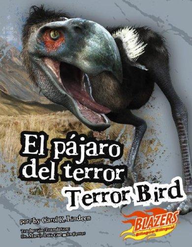 El Pajaro del Terror/Terror Bird (Blazers Bilingual)