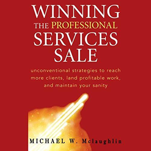 Winning the Professional Services Sale  Audiolibri