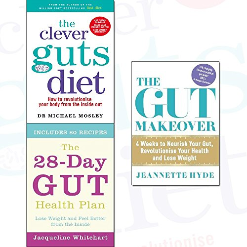 Clever Guts Diet, 28-Day Gut Health Plan and The Gut Makeover 3 Books Collection Set - How to revolutionise your body from the inside out, 4 Weeks to Nourish Your Gut, Revolutionise Your Health and Lose Weight