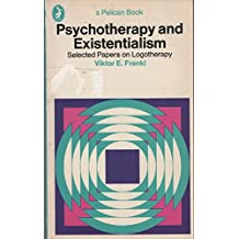 Psychotherapy and Existentialism