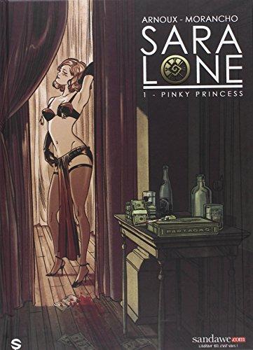 SARA LONE T1 : PINKY PRINCESS