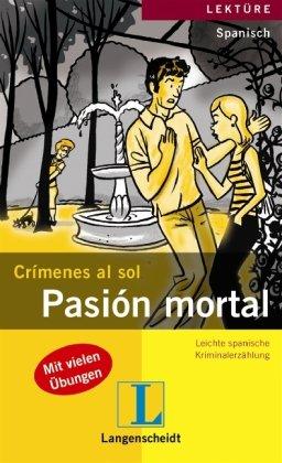Preisvergleich Produktbild Pasión mortal (Crímenes al sol)