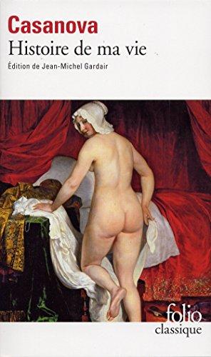 Histoire de ma vie (Morceaux choisis) par Casanova