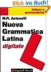 Nuova Grammatica Latina digitale (Dig...