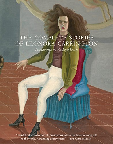 the-complete-stories-of-leonora-carrington