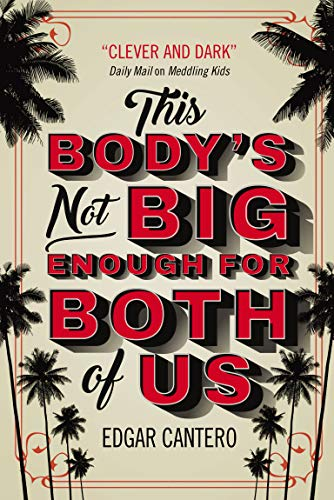 This Body's Not Big Enough for Both of Us (English Edition)