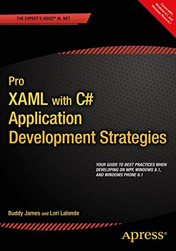Pro XAML with C#: Application Development Strategies (covers WPF, Windows 8.1 and Windows Phone 8.1)