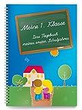 Meine 1.Klasse: Das Tagebuch meines ersten Schuljahres