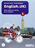 English.UK. Per le Scuole superioi! Con CD Audio. Con espansione online: 1