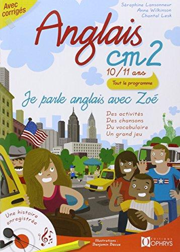 Anglais CM2 - 10/11 ans - Je parle anglais avec Zoé