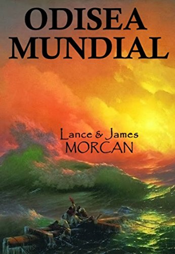 Odisea Mundial eBook: Lance Morcan, James Morcan, Marcela Gutiérrez Bravo: Amazon.es: Tienda Kindle