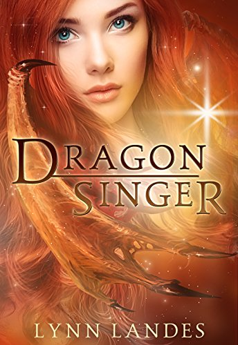Dragon Singer by Lynn Landes