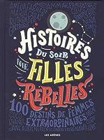 De Rosa Parks à Marie Curie en passant par Serena Williams, les récits biographiques de cent femmes célèbres.