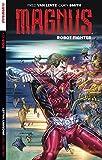 Image de Magnus: Robot Fighter Vol. 2: Uncanny Valley