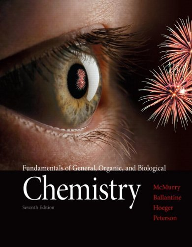 Fundamentals of General, Organic, and Biological Chemistry (7th Edition) by McMurry, John E., Hoeger, Carl A., Peterson, Virginia E., Ba (2012) Hardcover