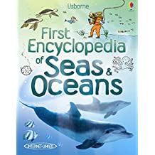 First Encyclopedia of Seas and Oceans (First Encyclopedias)