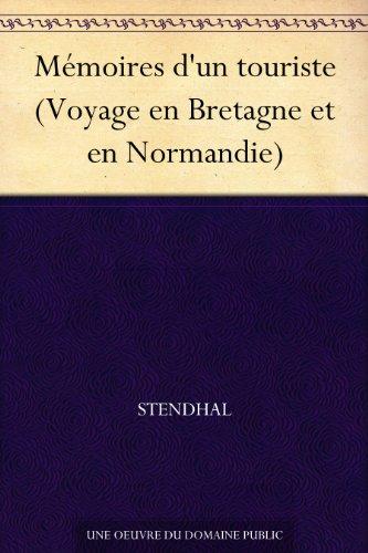 Couverture du livre Mémoires d'un touriste (Voyage en Bretagne et en Normandie)