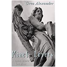 Miael: Lovers: A supernatural horror fantasy fable (English Edition)