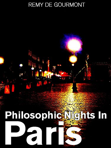 Philosophic Nights In Paris: Being selections from Promenades Philosophiques (English Edition) (NEW INTERESTING EBOOK)