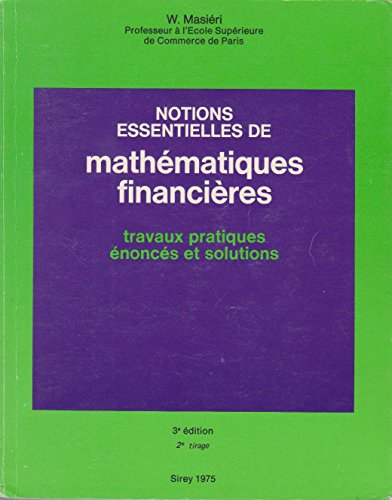 Notions essentielles de mathématiques financières