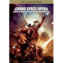 Grand Space Opera: Grand Space Opera