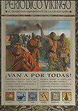 El periodico vikingo años 793-1066. el diario mas importante de la civ