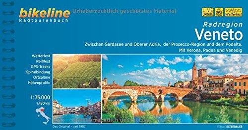 Verona Track (Bikeline Radatlas Veneto: Gardasee - Verona - Mantua - Padua - Venedig. Radtourenbuch 1 : 75 000. GPS-Tracks-Download, wetterfest/reißfest (Bikeline Radtourenbücher))