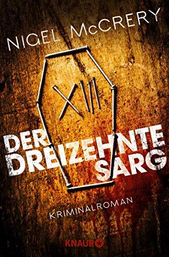 Buchseite und Rezensionen zu 'Der dreizehnte Sarg: Kriminalroman (Die Mark-Lapslie-Serie)' von Nigel McCrery