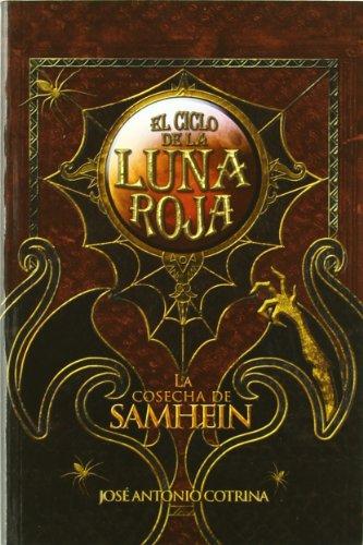 La Cosecha De Samhein - 2ª Edición (El Ciclo de la Luna Roja)