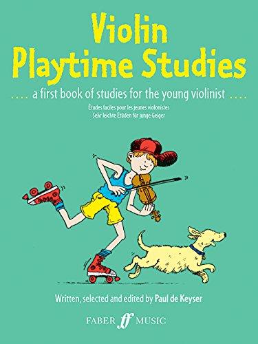 Violin Playtime Studies: (Solo Violin) (Faber Edition)