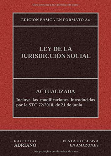 Ley de la Jurisdicción Social (Edición básica en formato A4): Actualizada, incluyendo la última reforma recogida en la descripción por Editorial ADRIANO