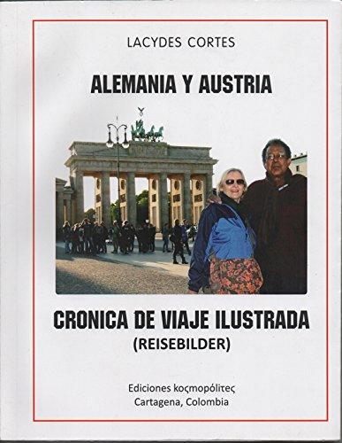 Crónica de Viaje Ilustrada: Alemania y Austria por Lacydes Cortés