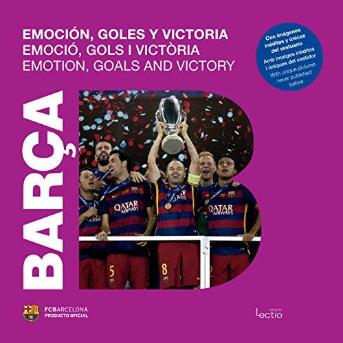 Barça. Emoción, goles y victoria (Otros)