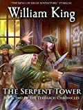 The Serpent Tower (Volume Two of the Terrarch Chronicles) (English Edition)