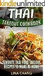 Thai Takeout Cookbook: Favorite Thai...