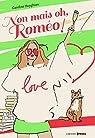 Non mais oh, Roméo ! par Huyghues