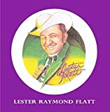 Songtexte von Lester Flatt - Lester Raymond Flatt
