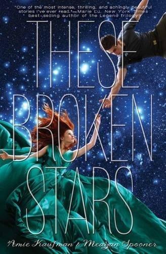 These Broken Stars (Starbound 1)
