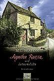 Agatha Raisin und die tote Geliebte: Kriminalroman (Agatha Raisin Mysteries, Band 11)