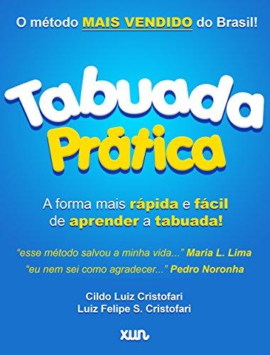 Tabuada Prática: Aprenda a tabuada de forma prática e rápida (Portuguese Edition)