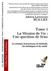 La Mission de Vie : une question de Sens (Transitions t. 1)