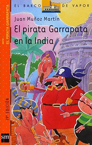 El pirata Garrapata en la India (El Barco de Vapor Naranja) por Juan Muñoz Martín