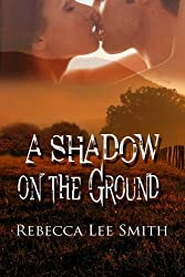 A Shadow on the Ground (English Edition)
