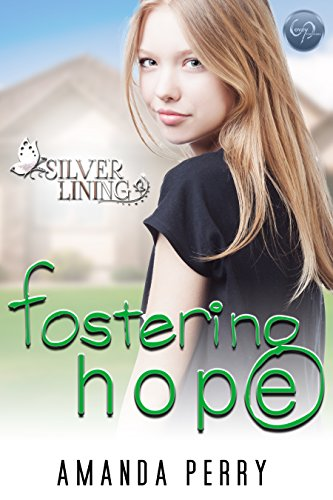 Fostering Hope (Silver Lining Book 1) (English Edition)