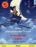 Mein allerschönster Traum - Il mio più bel sogno (Deutsch - Italienisch): Zweisprachiges Kinderbuch, mit Hörbuch (Sefa Bilinguale Bilderbücher) (German Edition)