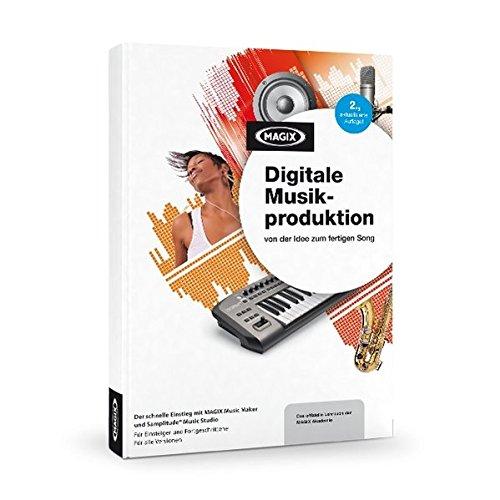 MAGIX Digitale Musikproduktion – von der Idee zum fertigen Song: Mit MAGIX...