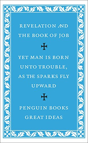The Revelation of St John the Divine and the Book of Job (Penguin Great Ideas)