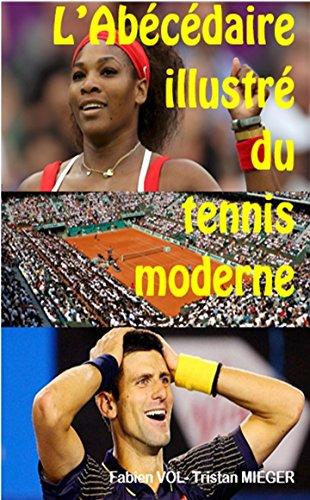 L'abcdaire illustr du tennis moderne