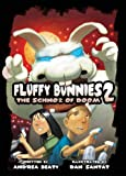 Fluffy Bunnies 2:The Schnoz of Doom